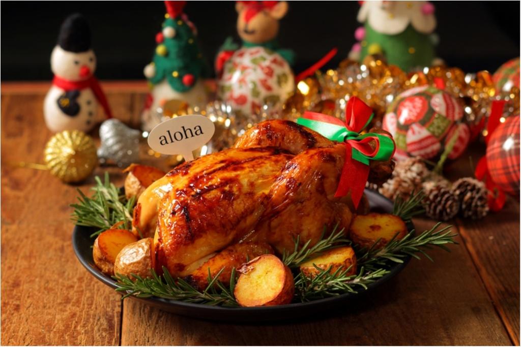 予約終了は12/20(火)まで! クリスマスは『アロハテーブル』の丸ごとローストチキンで豪華に♡_1