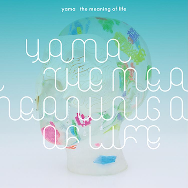 yamaのアルバム『the meaning of life』ジャケ写