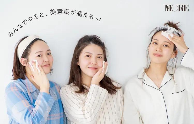 新作の毛穴ケア化粧品をお試しする3人「みんなでやると、美意識が高まる〜!」