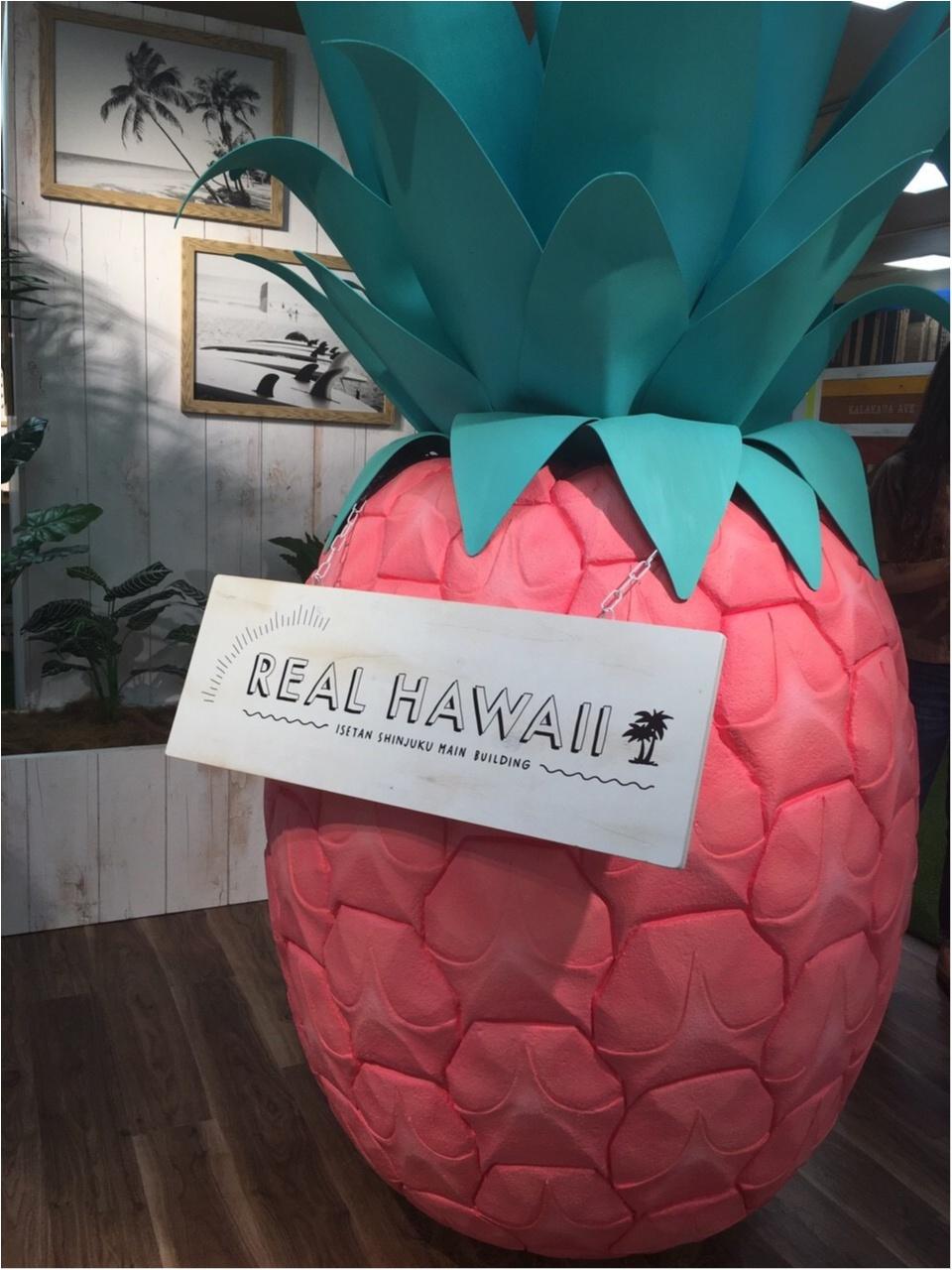 行かなきゃ損!!!今年も♡REAL HAWAII@新宿伊勢丹開催中♡_3