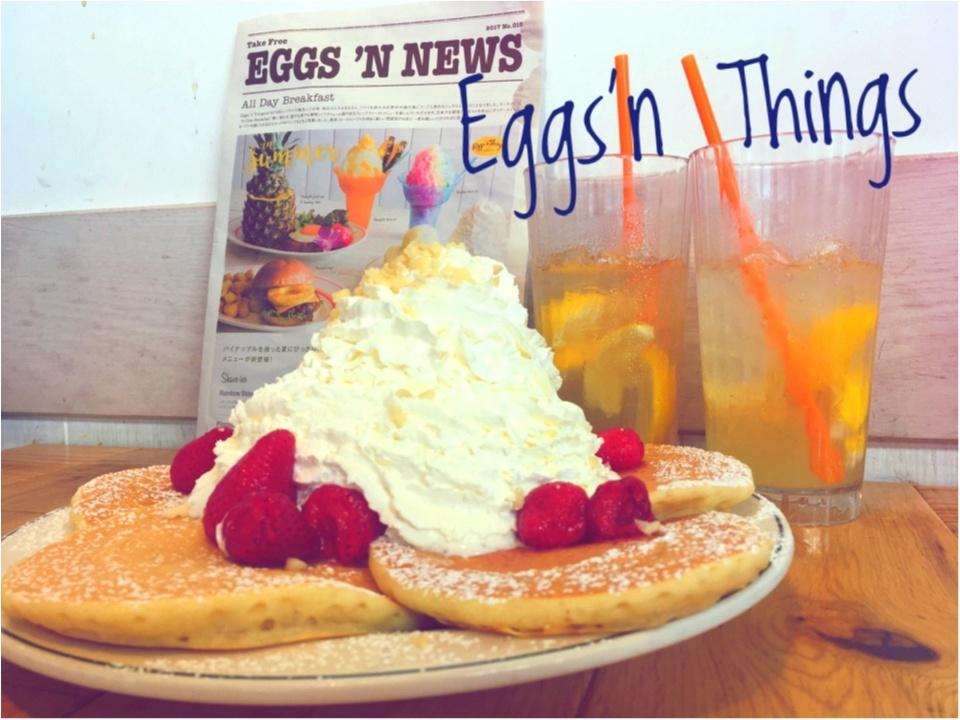 Eggs'nThingsの【SNS映えメニュー】夏の暑いトキ、バテたらひとやすみ♡_4