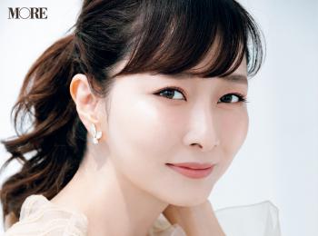 美容家・石井美保さん「肌の透明感は色ではなく質感」。絶対欠かせない神アイテムやマイルール