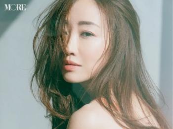 【神崎恵さんの美の秘訣】- 憧れの美肌と美ボディを維持する方法とは?